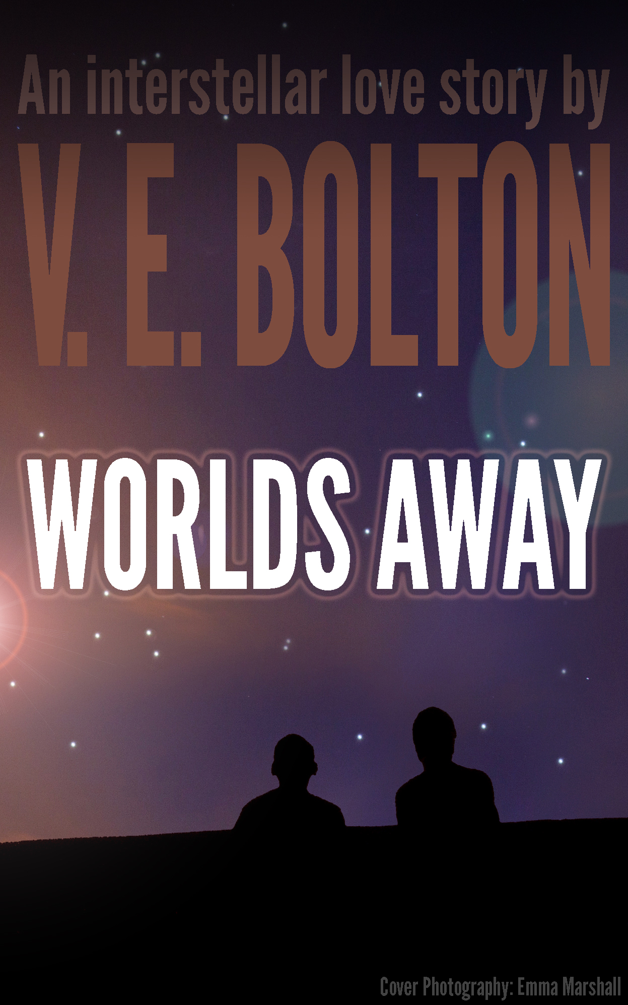 Worlds Away: A novel by V E Bolton